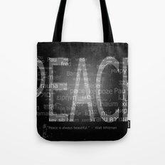 Peace is Always Beautiful Tote Bag