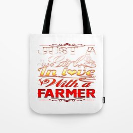 In love with a farmer Tote Bag