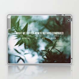 Romans 8:18 Laptop & iPad Skin