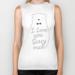 I love your beary much Biker Tank