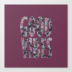 Good Vibes Canvas Print
