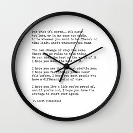 For what it's worth -  F Scott Fitzgerald Wall Clock