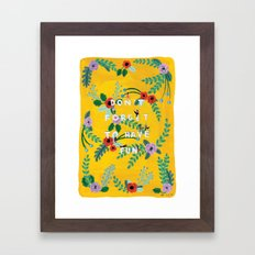 Don't forget to have fun Framed Art Print