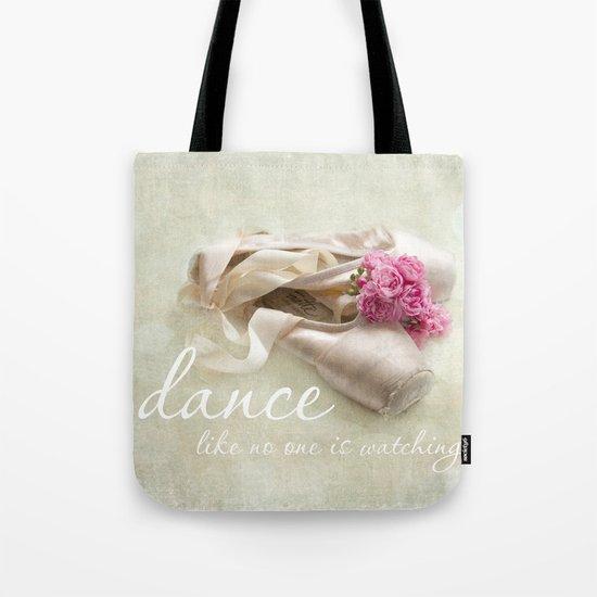 dance like no one is watching Tote Bag