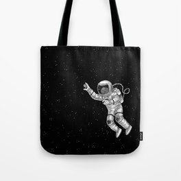 Astronaut in the outer space Tote Bag