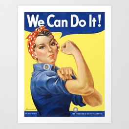 We Can Do It - Rosie the Riveter Poster Art Print