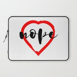 Nope Anti Love Valentine's Day Laptop Sleeve