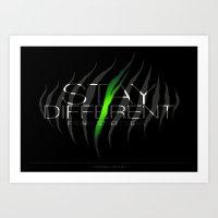 Stay Different Art Print