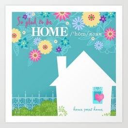 Home Sweet Home Art Print
