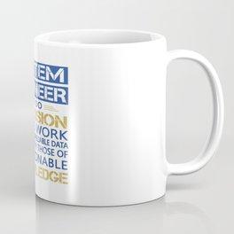 SYSTEM ENGINEER Coffee Mug