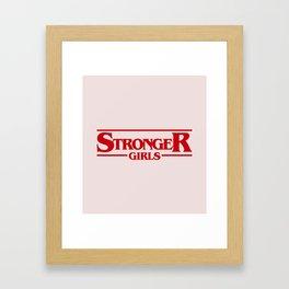 Stronger Girls Framed Art Print