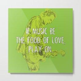 If Music Be the Food of Love, Play On - analog zine Metal Print