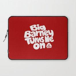 Big Barney Turns Me On Laptop Sleeve