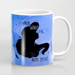 Where Words Fail, Music Speaks Coffee Mug