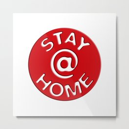 Stay @ Home Button - Red Dot Works Metal Print