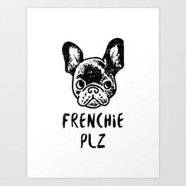 FRENCHIE PLZ Art Print
