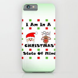 Christmas State Of Mind - Merry Christma iPhone Case
