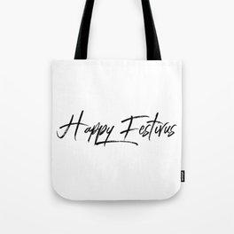 Happy Festivus! Tote Bag