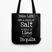 tequila Tote Bags featuring Tequila by  Alexia Miles photography