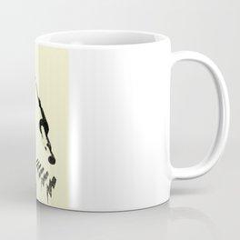 Our Work Is Never Over Coffee Mug