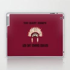 Too many chiefs Laptop & iPad Skin