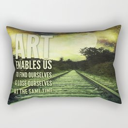 art enables us... Rectangular Pillow