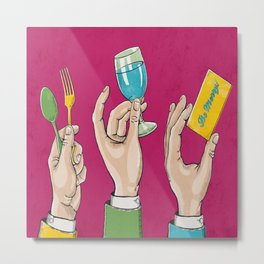 Eat, Drink & Be Merry! Metal Print