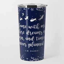 Where dreams are born Travel Mug