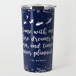 Where dreams are born Travel Mug