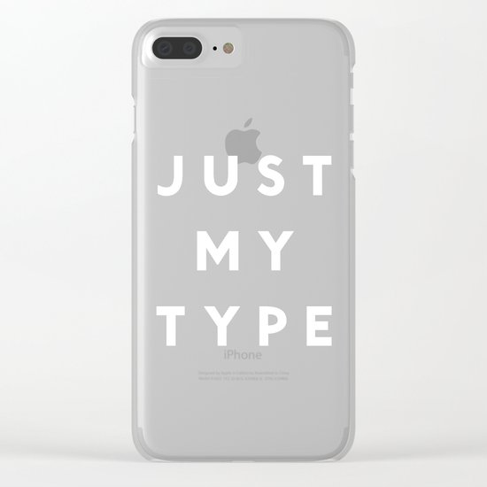 Just My Type Clear iPhone Case