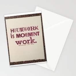housework is movement work Stationery Cards