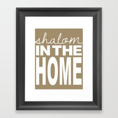 Shalom in the Home, coffee Framed Art Print