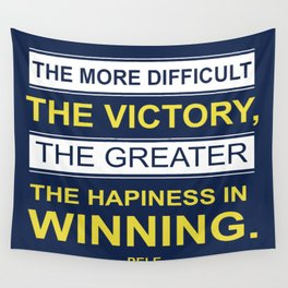 Happiness in winning Pele Typographic Inspirational Quote Wall Tapestry
