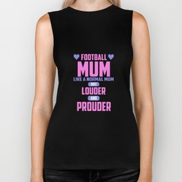 Football mum funny quote Biker Tank