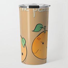if you want peace be it Travel Mug