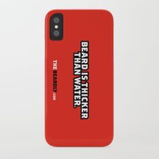 BEARD IS THICKER THAN WATER. Slim Case iPhone X