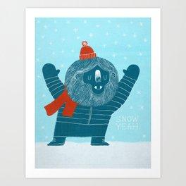 Snow Yeah Art Print