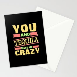 Du und Tequila machen mich verrückt Stationery Cards
