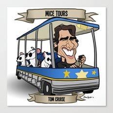 Mice Tours (Tom Cruise) Canvas Print