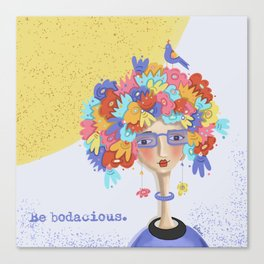 Be Bodacious Canvas Print