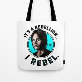 I Rebel. Jyn Erso, Rogue One. Tote Bag