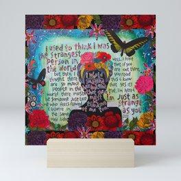 Just Like Me Frida Kahlo Quote Mini Art Print