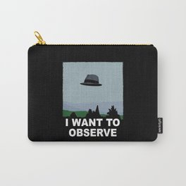 I Want to Observe Carry-All Pouch