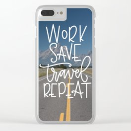 Work Save Travel Repeat Clear iPhone Case