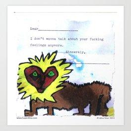 Your Feelings Art Print
