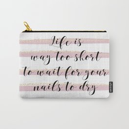Life is Too Short | Pink Stripes by J.Avery Design Carry-All Pouch