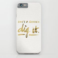Dig It – Gold Ink Slim Case iPhone 6s