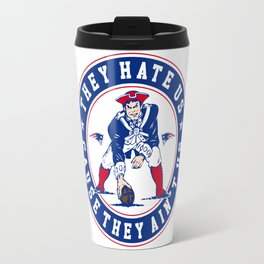 they hate us cause they ain't us Travel Mug
