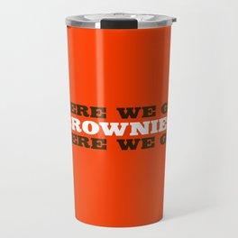 Here We go Brownies Cleveland Travel Mug