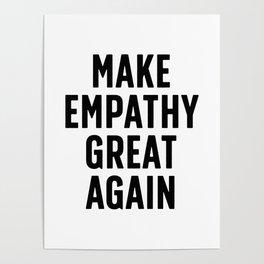 Make Empathy Great Again Poster